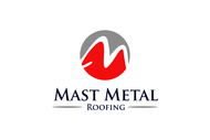 Mast Metal Roofing Logo - Entry #254