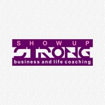 SHOW UP STRONG  Logo - Entry #74