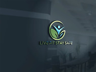 Live Fit Stay Safe Logo - Entry #17
