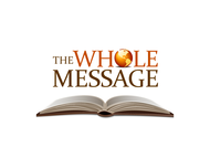 The Whole Message Logo - Entry #49