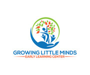 Growing Little Minds Early Learning Center or Growing Little Minds Logo - Entry #167