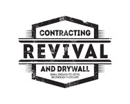 Revival contracting and drywall Logo - Entry #85