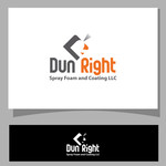 Dun Right Spray Foam and Coating LLC Logo - Entry #56