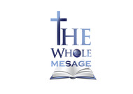 The Whole Message Logo - Entry #36