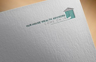 Our House Wealth Advisors Logo - Entry #147