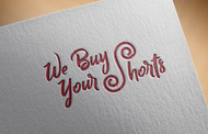 We Buy Your Shorts Logo - Entry #31