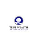 True Wealth Advisory Group Logo - Entry #51