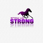 SHOW UP STRONG  Logo - Entry #149