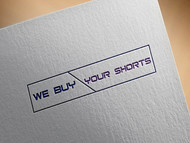 We Buy Your Shorts Logo - Entry #50