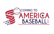 ComingToAmericaBaseball.com Logo - Entry #20