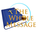 The Whole Message Logo - Entry #130