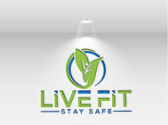 Live Fit Stay Safe Logo - Entry #101