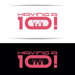 Having a 10! Logo - Entry #56