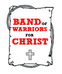 Band of Warriors For Christ Logo - Entry #12