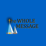 The Whole Message Logo - Entry #31
