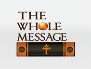 The Whole Message Logo - Entry #163
