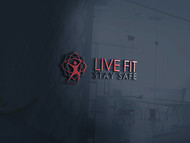 Live Fit Stay Safe Logo - Entry #185