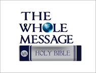 The Whole Message Logo - Entry #152