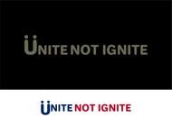 Unite not Ignite Logo - Entry #186