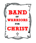 Band of Warriors For Christ Logo - Entry #11