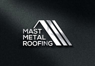 Mast Metal Roofing Logo - Entry #55