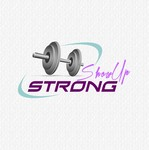 SHOW UP STRONG  Logo - Entry #139