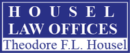 Housel Law Offices  : Theodore F.L. Housel Logo - Entry #71