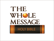 The Whole Message Logo - Entry #93