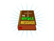 The Whole Message Logo - Entry #121