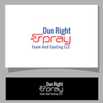 Dun Right Spray Foam and Coating LLC Logo - Entry #59
