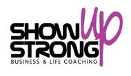SHOW UP STRONG  Logo - Entry #9