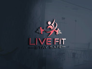 Live Fit Stay Safe Logo - Entry #240