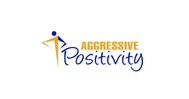 Aggressive Positivity  Logo - Entry #75