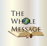 The Whole Message Logo - Entry #147