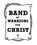 Band of Warriors For Christ Logo - Entry #10