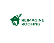 Reimagine Roofing Logo - Entry #349