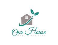 Our House Wealth Advisors Logo - Entry #74