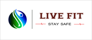 Live Fit Stay Safe Logo - Entry #164