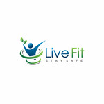 Live Fit Stay Safe Logo - Entry #95