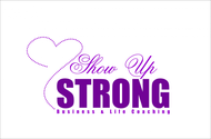 SHOW UP STRONG  Logo - Entry #115