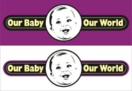 Logo for our Baby product store - Our Baby Our World - Entry #102
