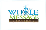 The Whole Message Logo - Entry #100