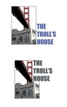 The Troll House Logo - Entry #64