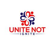 Unite not Ignite Logo - Entry #227
