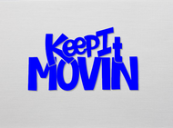 Keep It Movin Logo - Entry #10