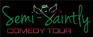 The Semi-Saintly Comedy Tour Logo - Entry #51