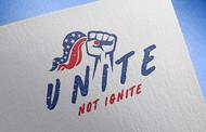 Unite not Ignite Logo - Entry #258