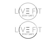 Live Fit Stay Safe Logo - Entry #35