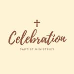 Celebration Baptist Ministries Logo - Entry #15