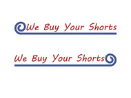 We Buy Your Shorts Logo - Entry #78